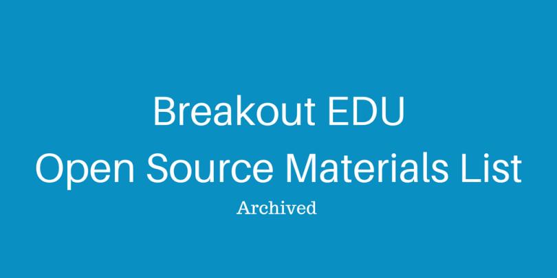 breakout-eduopen-source-materials-list
